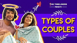 Types Of Couples | The Timeliners