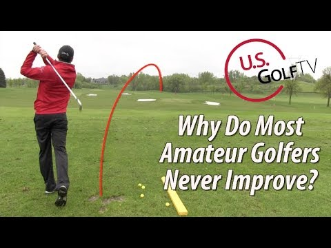 Why is Your Golf Game Not Improving?