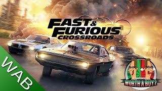 Fast and Furious Crossroads Review - Are they actually serious? (Video Game Video Review)