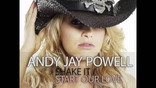 Andy Jay Powell - Start Our Love (Club Mix Teaser)