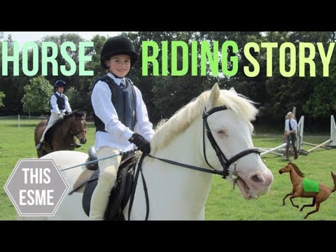 My Horse Riding Story   This Esme