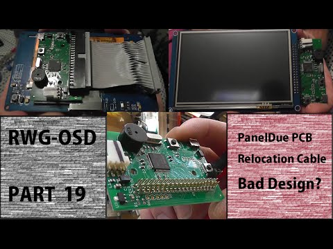 RWG-OSD # 19 PanelDue PCB Relocation Cable, Bad Design?  #How To
