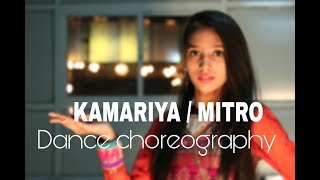 kamariya #mitro #dance choreography.