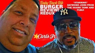 Carl's Jr.® Baby Back Rib Burger Review featuring FUBU Founder & Star of Shark Tank ~ Daymond John!