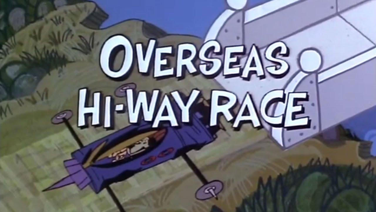 Download Wacky Races (1968) Overseas Hi-Way Race part 1 of 4