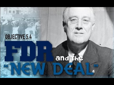 Objective 5.4- FDR and The New Deal