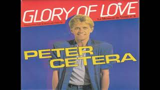 Peter Cetera - Glory Of Love (1986) HQ
