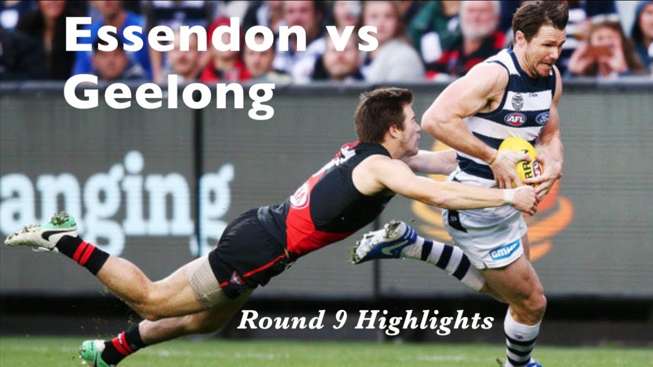 Essendon Highlights Round 9 2018 Essendon Vs Geelong Youtube