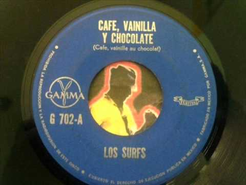 Les Surfs - Cafe, Vainilla Y Chocolate (1966)