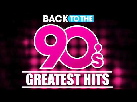 Back To The 90s – 90s Greatest Hits Album – 90s Music Hits – Best Songs Of The 1990s