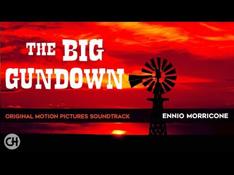Ennio Morricone -The Big Gundown (Original Motion Pictures Soundtrack) [2018 Remastered for Youtube]