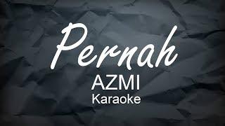 Karaoke Piano - PERNAH - AZMI | Belajar Piano Keyboard