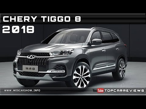 2018 CHERY TIGGO 8 Review Rendered Price Specs Release Date