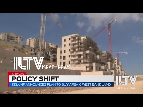 KKL-JNF Announces Plan To Buy Area C West Bank Land