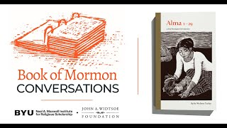 Book of Mormon Conversations: Alma 1-29