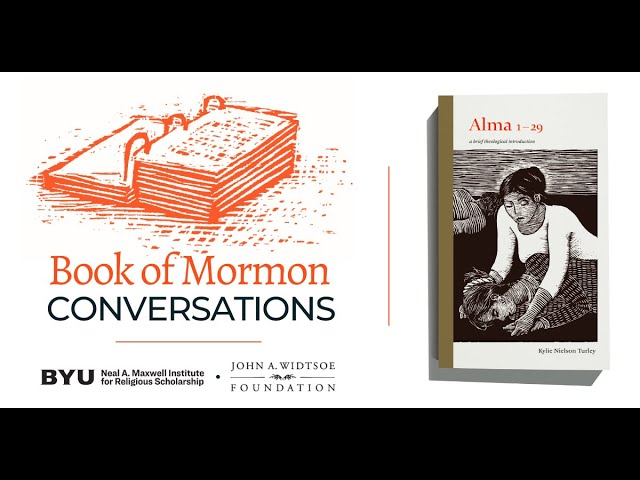 Book of Mormon Conversations: Alma 1-29
