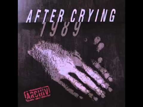 After Crying - 1989 [Full Album]