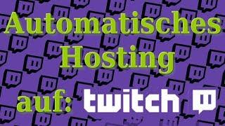 Automatisches Hosting auf Twİtch einstellen | Erklärung, Anleitung