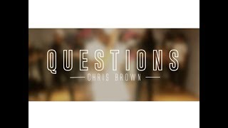 QUESTIONS - CHRIS BROWN (DANCE CHOREOGRAPHY)
