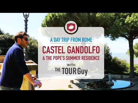A Day Trip from Rome - Castel Gandolfo and The Pope's Summer Residence