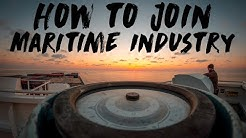 How to Join the Maritime Industry? Which Maritime School?