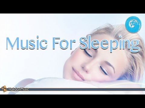 Relaxing Classical Music - Music for Sleeping | Piano Music to Sleep and Dream