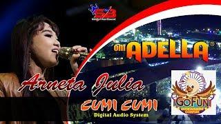 ASAL KAU BAHAGIA Arneta Julia OM ADELLA Gofun 2018