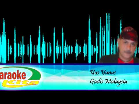 Dangdut Karaoke Yus Yunus ~ Gadis Malaysia
