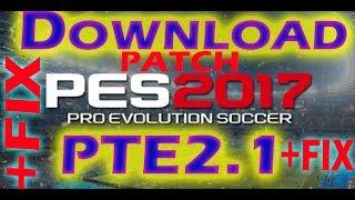 [PES 2017] PTE Patch 2.1 + DLC 1.0  [Tuto]