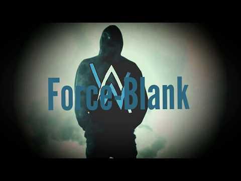 Force-Blank Alan Walker (Mix)