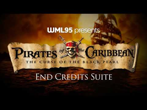 Pirates of the Caribbean: The Curse of the Black Pearl  End Credits Suite