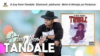 A boy from Tandale  Diamond  platnumz  Mimi ni Mmoja ya Producer