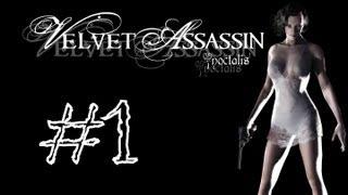 Velvet Assassin #1 - Początkowa misja, krótkie wprowadzenie