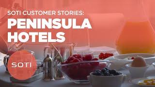 SOTI Case Study Series - Peninsula Hotels
