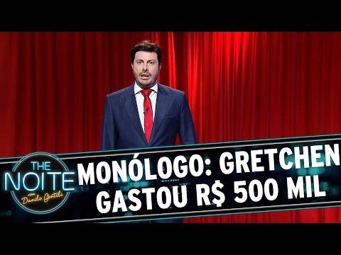 The Noite (13/11/15) -  Monólogo: Gretchen Admite Que Gastou Mais De R$ 500 Mil Em Plásticas