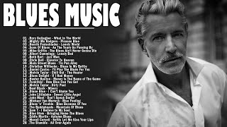 Relaxing Blues Music | Greatest Blues Rock Songs Of All Time | Slow Blues / Blues Ballads Music