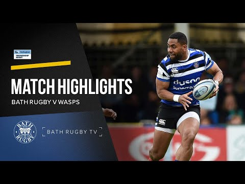 Highlights - Bath Rugby V Wasps