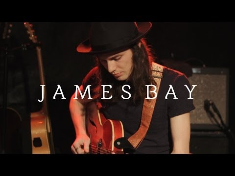 James Bay  Let It Go