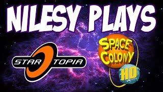 Nilesy plays Startopia and Space Colony HD!