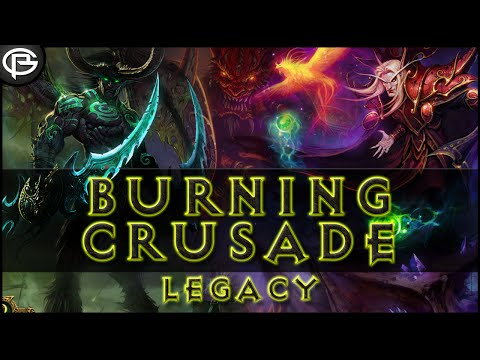 The Legacy of The Burning Crusade
