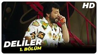 Deliler - 1. Bölüm (1988)