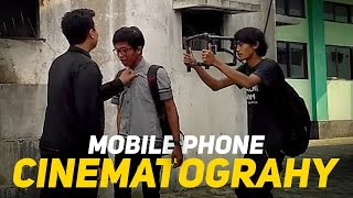 The process of filmmaking with cell phone - Short Action movie - Cell Phone CINEMATOGRAPHY
