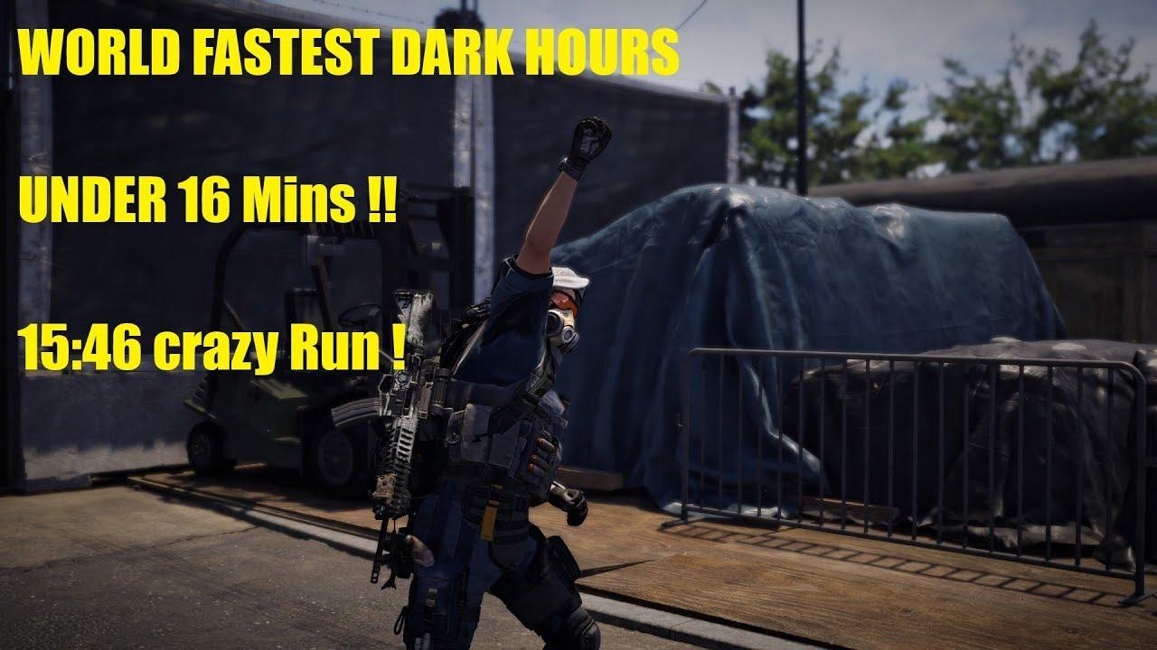 First Dark Hours Raid under 16 Mins !! World Record - Division 2