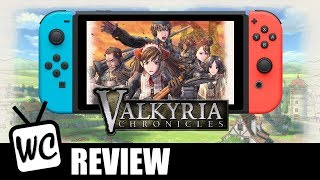 Valkyria Chronicles (Switch) - Review + Port Analysis