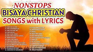BISAYA CHRISTIAN SONGS with LYRICS | NONSTOPS 2020 COLLECTION