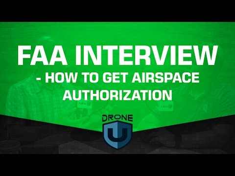 FAA INTERVIEW - How to get airspace authorization for your d