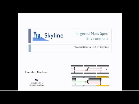Introduction to DIA in Skyline - Brendan MacLean - DIA/SWATH Course 2017 - ETH Zurich