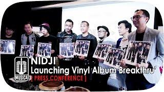 Launching Vinyl Album Breakthru' - NIDJI (Press Conference)