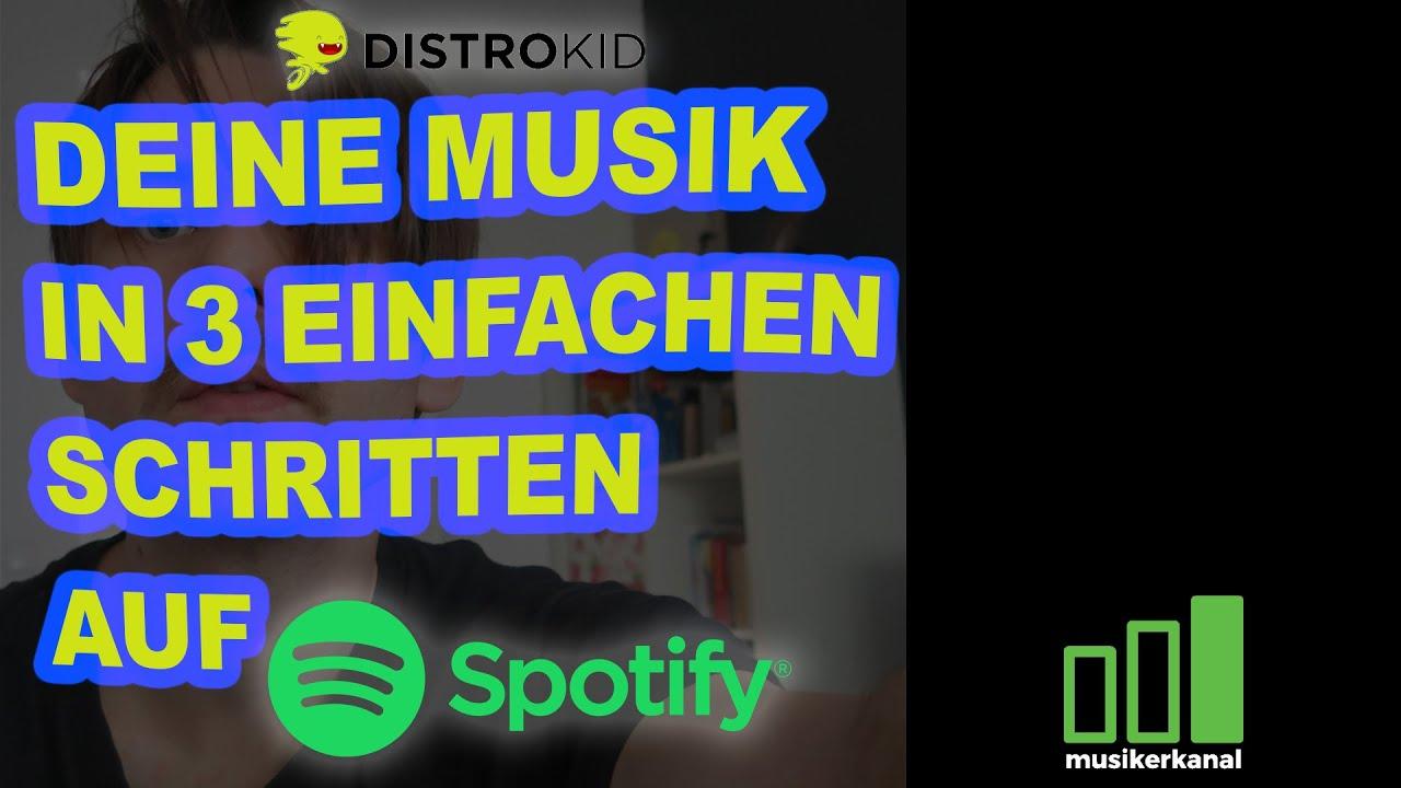 Auf Spotify Musik hochladen mit DISTROKID -2020- Tutorial