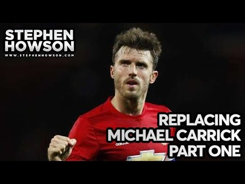 Who Can Replace Michael Carrick At Manchester United | Part One | Transfer Analysis